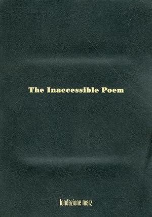 The Inaccessible Poem. Un progetto espositivo concepito da Simon Starling.: aa.vv.