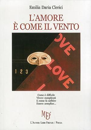 L' amore è come il vento.: Clerici, Emilia D