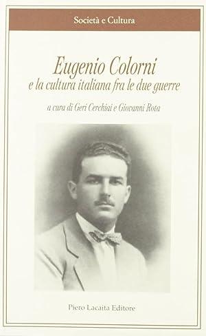 Eugenio Colorni e la cultura italiana fra le due guerre.