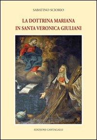 La dottrina mariana in Santa Veronica Giuliani.: Sciorio, Sabatino