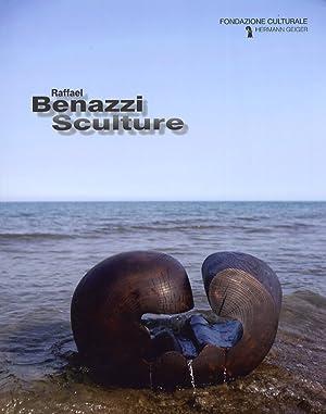Raffael Benazzi. Sculture. [Ed. Italiana, Inglese e
