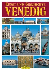 Venezia. Arte e Storia.