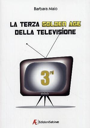 La terza golden age della televisione. Autorialità, generi, modelli produttivi.: Maio, ...
