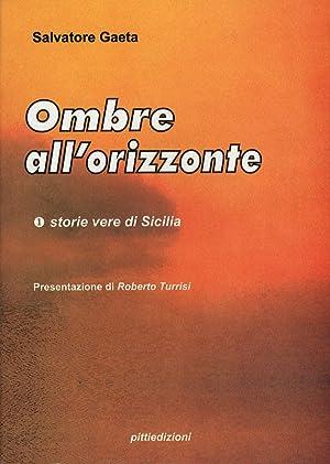 Ombre all'orizzonte.: Gaeta, Salvatore