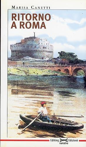 Ritorno a Roma.: Canetti, Marisa