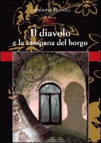 Il diavolo e la campana del borgo.: Berretti, Lamberto