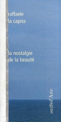 La nostalgie de la beauté.: La Capria, Raffaele