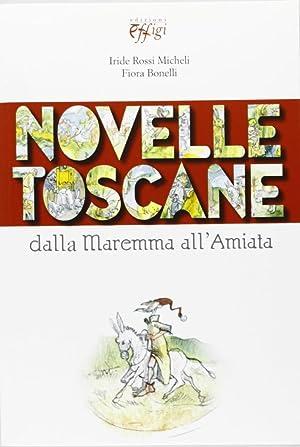 Novelle toscane. Dalla Maremma all'Amiata.: aa.vv.