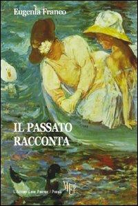 Il passato racconta.: Franco, Eugenia