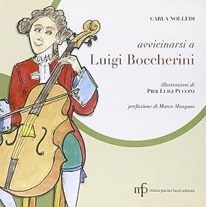 Avvicinarsi a Luigi Boccherini.: Nolledi, Carla