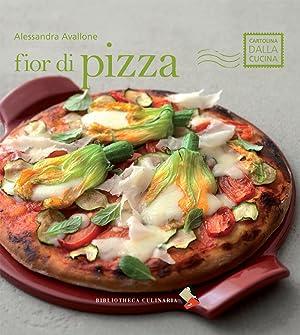Fior di pizza.: Avallone, Alessandra