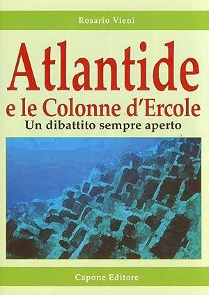 Atlantide e le colonne d'Ercole. Un dibattito sempre aperto.: Vieni, Rosario
