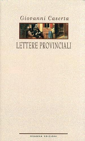 Lettere provinciali.: Caserta, Giovanni