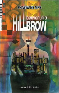 Benvenuti a Hillbrow.: Mpe, Phaswane