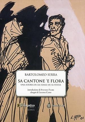 Sa cantone 'e flora. Una istoria in sas rimas de sa poesia.: Serra, Bartolomeo