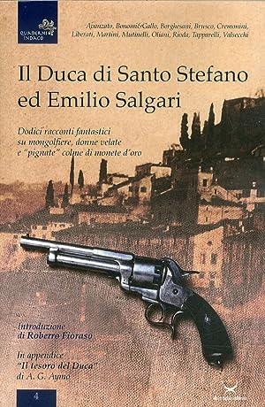 """Il duca di Santo Stefano ed Emilio Salgari. Dodici racconti su mongolfiere, donne velate e """"..."""