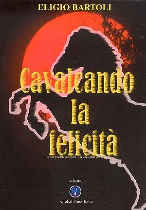 """Cavalcando la felicità. Premio """"La Clessidra 2011"""".: Bartoli, Eligio"""