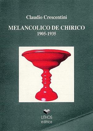Melanconico De Chirico 1905-1935.: Crescentini, Claudio