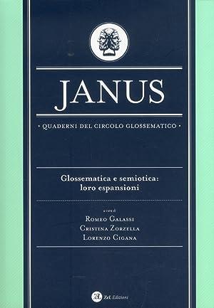 Janus. Quaderni del circolo glossematico. Glossematica e semiotica. Loro espansioni. Volume 10.: ...
