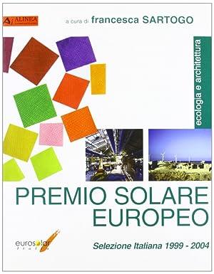 Premio solare europeo. Selezione italiana 1999-2004.