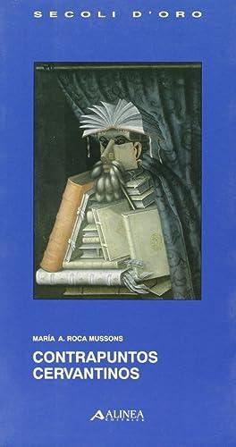Contrapuntos Cervantinos.: Roca Mussons, Mar�a A