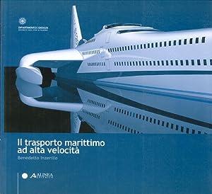 Il trasporto marittimo ad alta velocità.: Inzerillo, Benedetto