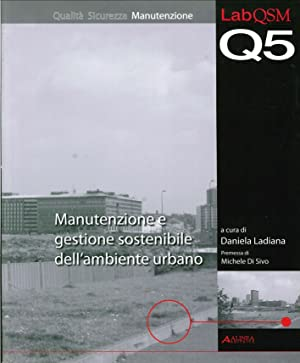 Manutenzione e Gestione Sostenibile dell'Ambiente Urbano.
