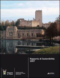 Rapporto di sostenibilità 2007.