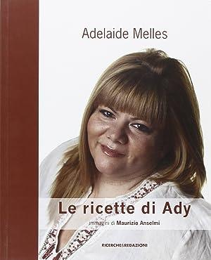 Le Ricette di Ady.: Melles, Adelaide