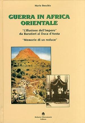 """Guerra in Africa Orientale. """"L'Illusione dell'Impero"""" Da Baratieri al Duca d&#..."""