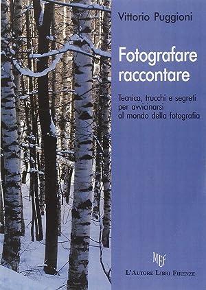 Fotografare. raccontare.: Puggioni, Vittorio