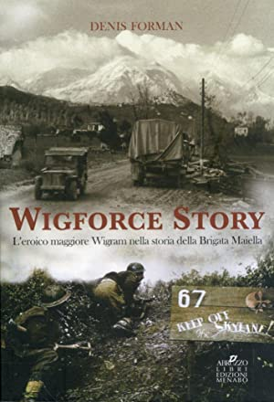 Wigforce Story. L'eroico maggiore Wigram nella storia: Forman, Denis