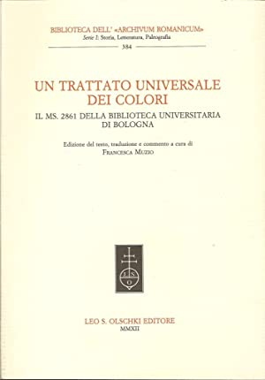 Un trattato universale dei colori. Il ms. 2861 della Biblioteca Universitaria di Bologna.