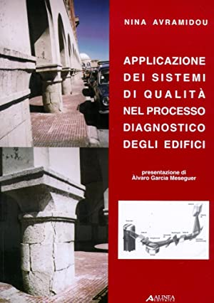 Applicazione dei sistemi di qualità nel processo diagnostico degli edifici.: Avramidou, Nina