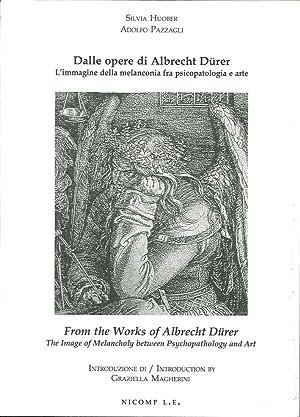 Dalle Opere di Albrecht Dürer. L'Immagine della Melanconia fra Psicopatologia e Arte. ...