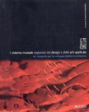 Sistema museale regionale del design e delle: Gambardella, Claudio
