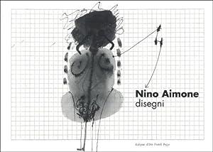 Nino Aimone. Disegni.: Mantovani Pino, Wetzel