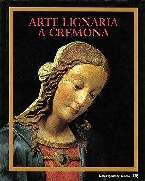 Arte Lignaria a Cremona. I Tesori delle Cattedrale.: Bandera, Luisa