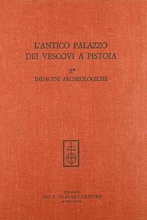 L'antico Palazzo dei Vescovi a Pistoia. II.1.