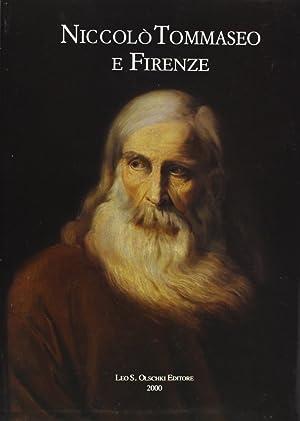 Niccolò Tommaseo e Firenze. Atti del Convegno di studi (Firenze, 12-13 febbraio 1999).