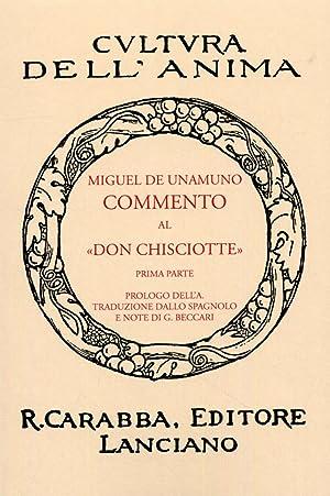 """Commento al """"Don Chisciotte"""". Prima Parte.: Unamuno, Miguel de"""