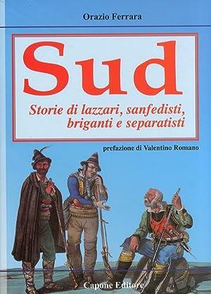 Cuore a Sud. Storie di Lazzari, Separatisti,: Ferrara, Orazio