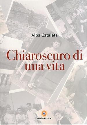 Chiaroscuro di una vita.: Cataleta, Alba
