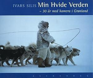 Min Hvide Verden. 30 ar med kamera i Groland.: Silis, Ivars