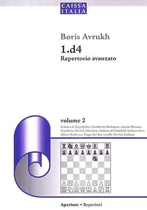 1.d4 Repertorio avanzato. Vol. 2.: Avrukh, Boris