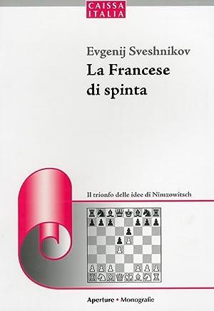 La Francese di spinta.: Sveshnikov, Evgenij