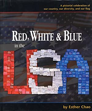 Red, White & Blue in the USA.: Chao, Esther