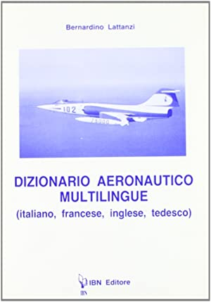 Dizionario aeronautico multilingue.