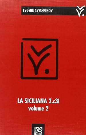 La siciliana 2.c3!. Vol. 2.: Sveshnikov, Evgenij