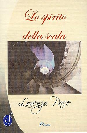Lo Spirito della Scala.: Pace, Lorenzo